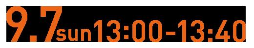 9.7sun13:00-13:40